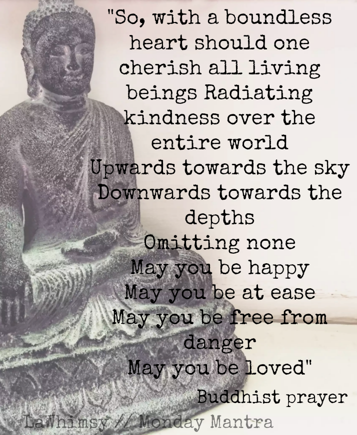 Buddhist prayer Monday Mantra via LaWhimsy