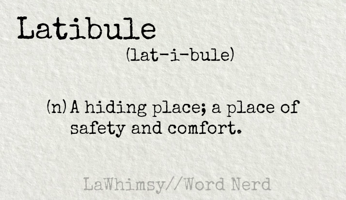 latibule-definition-word-nerd-via-lawhimsy