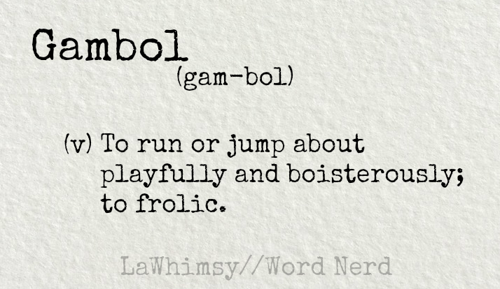 gambol-definition-word-nerd-via-lawhimsy