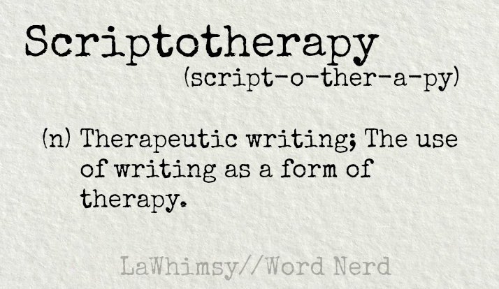 scriptotherapy-definition-word-nerd-via-lawhimsy