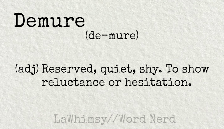 demure-definition-word-nerd-via-lawhimsy