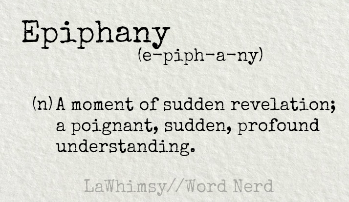 epiphany-definition-word-nerd-via-lawhimsy