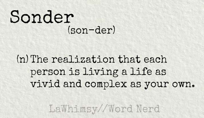 sonder-definition-word-nerd-via-lawhimsy