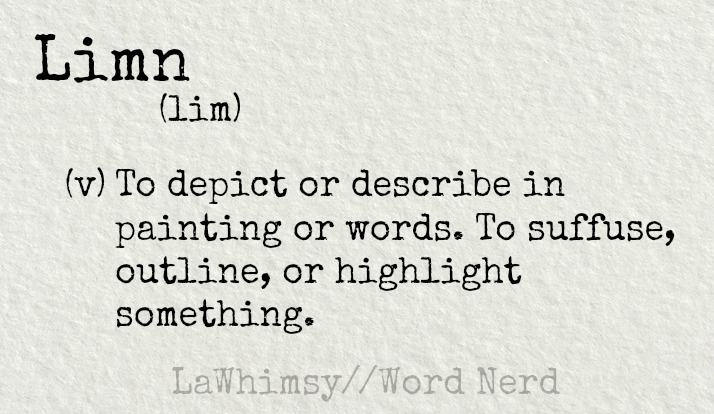 limn-definition-word-nerd-via-lawhimsy