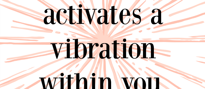 What you think about activates a vibration within you. What's your frequency Energy quote Monday Mantra 92 via LaWhimsy