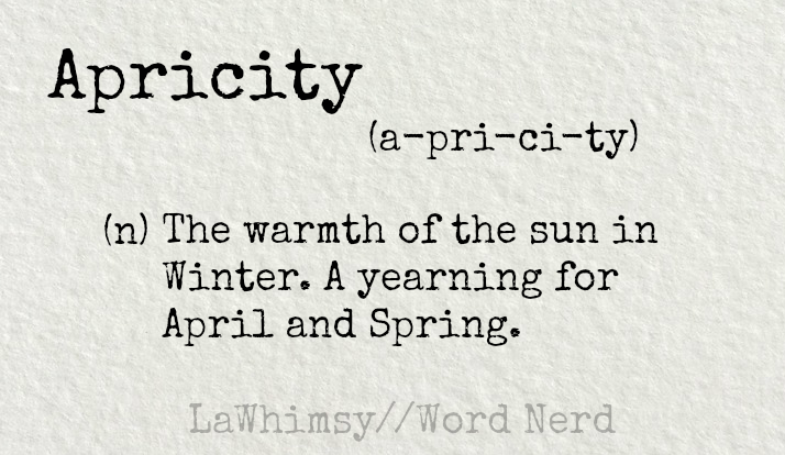 apricity-definition-word-nerd-via-lawhimsy