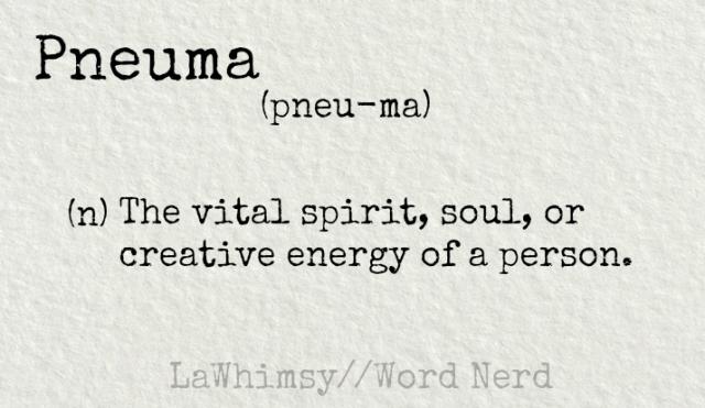 pneuma-definition-word-nerd-via-lawhimsy