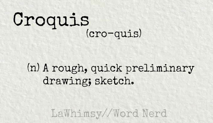 croquis-definition-word-nerd-via-lawhimsy