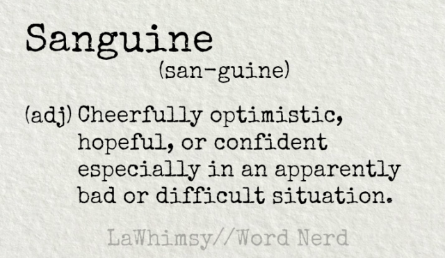 Sanguine definition via Word Nerd by LaWhimsy