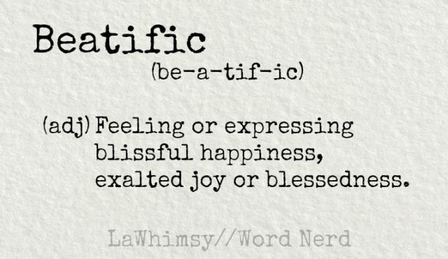 beatific-definition-word-nerd-via-lawhimsy