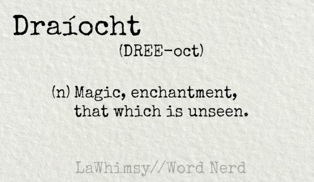 draíocht definition Word Nerd via LaWhimsy