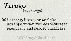 virago definition Word Nerd via LaWhimsy