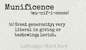munificence definition Word Nerd via LaWhimsy
