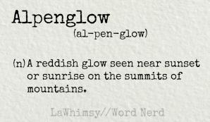 alpenglow definition Word Nerd via LaWhimsy