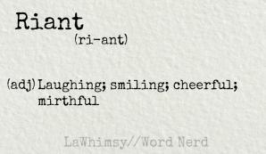 riant definition Word Nerd via LaWhimsy