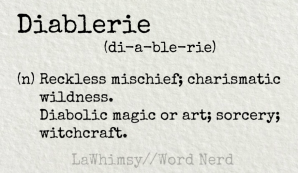 diablerie definition Word Nerd via LaWhimsy