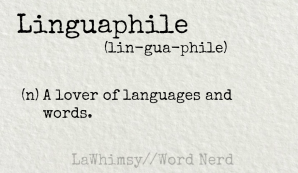 linguaphile definition word nerd via lawhimsy